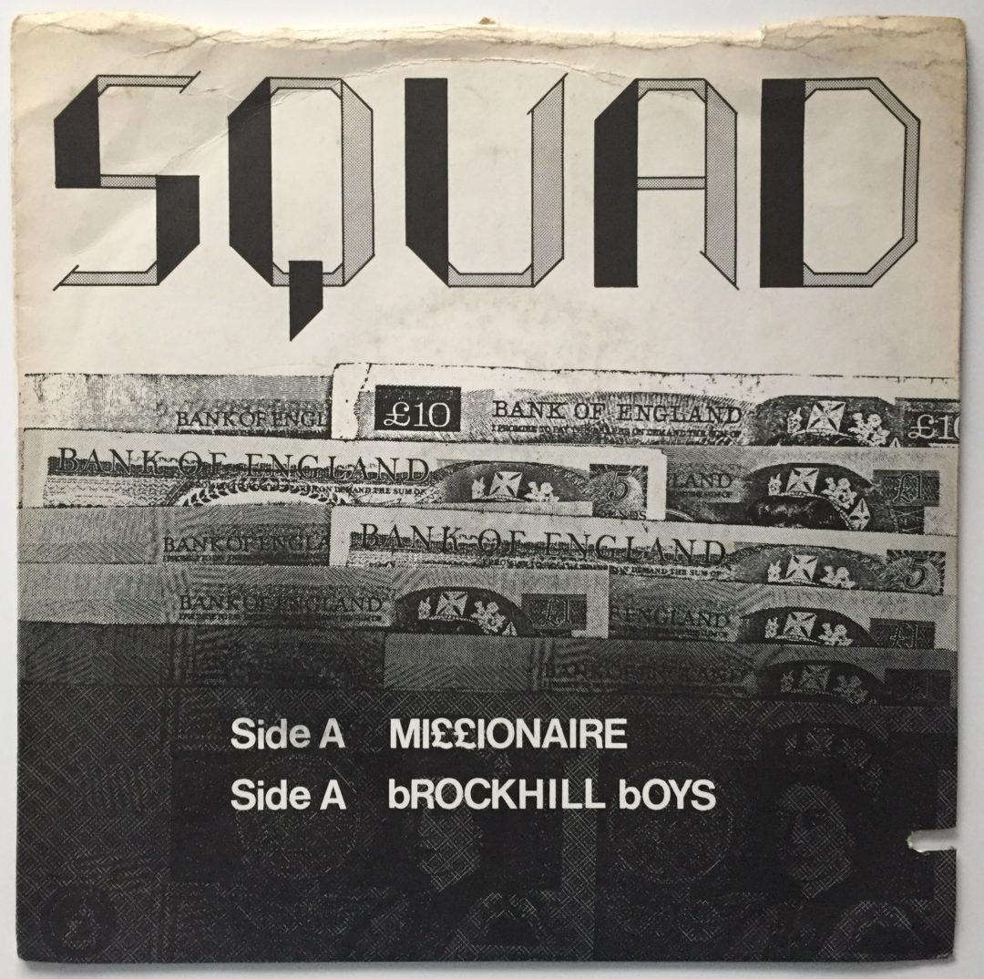 Squad – Punk Rock sp 45T UK » Millionaire » 1979