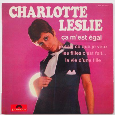 Charlotte Leslie – EP FRANCE Polydor 270307 – Ça m'est égal