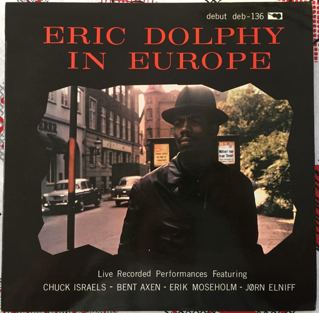 Eric Dolphy Original LP 12″ Eric Dolphy in Europe 1962 Danemark
