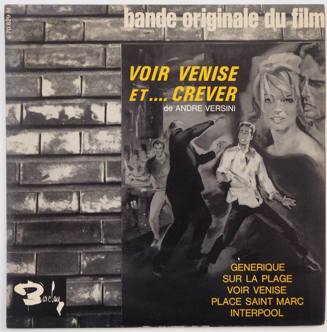 Alain Goraguer – EP 45Tours BOF » Voir Venise et crever » 1964
