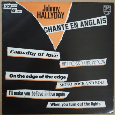 Johnny Hallyday – ORIGINAL LP 33Tours Chante en Anglais « Casualty of Love  » 1983